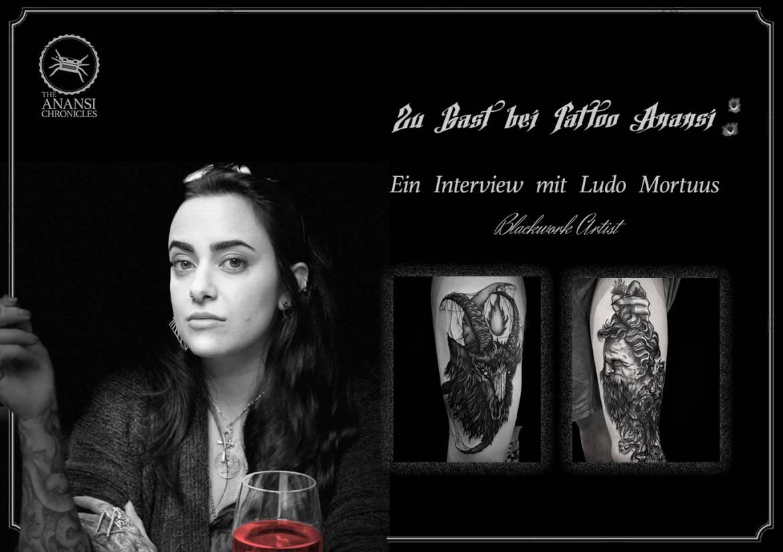 Zu Gast bei Tattoo Anansi: Ludo Mortuus