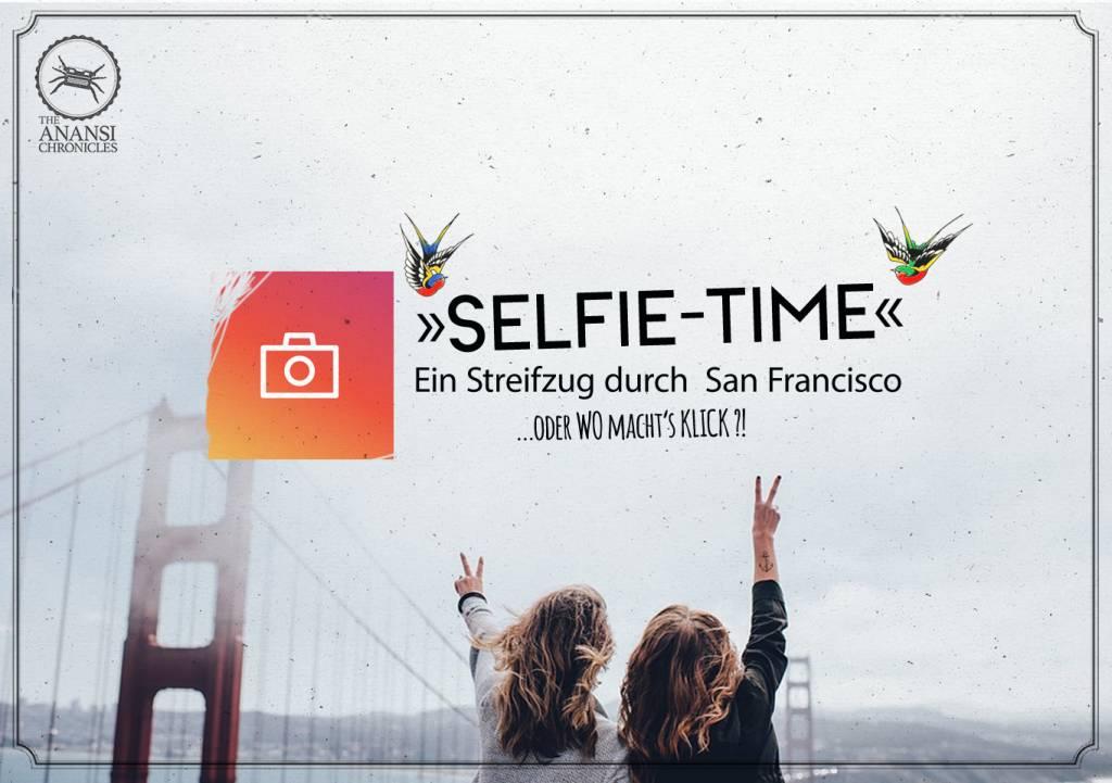 Selfie Time San Francisco