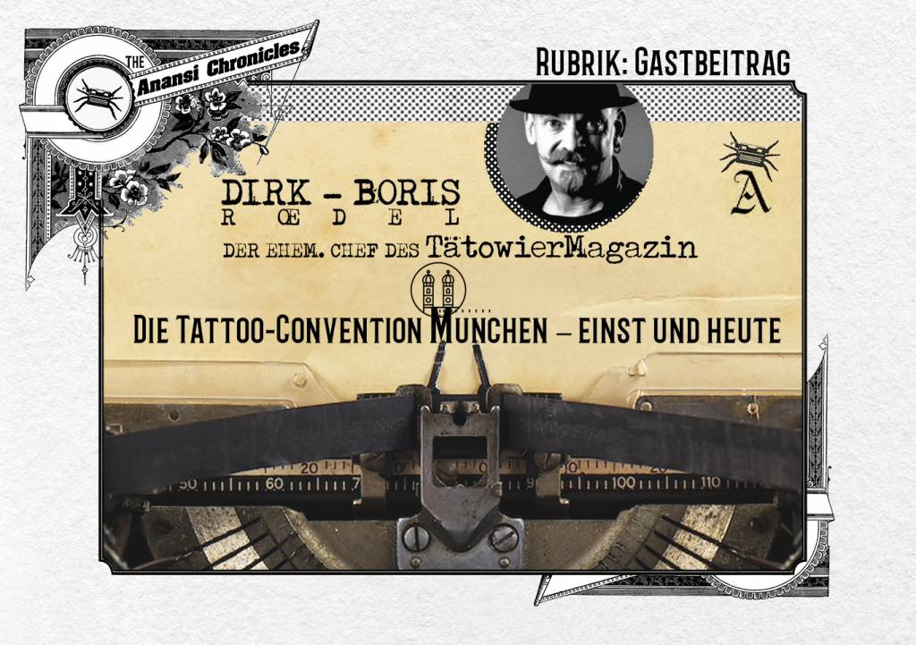 Dirk Boris Rödel Chef Redakteur Tätowiermagazin Artikel Anansi Chronicles München Tattoo best